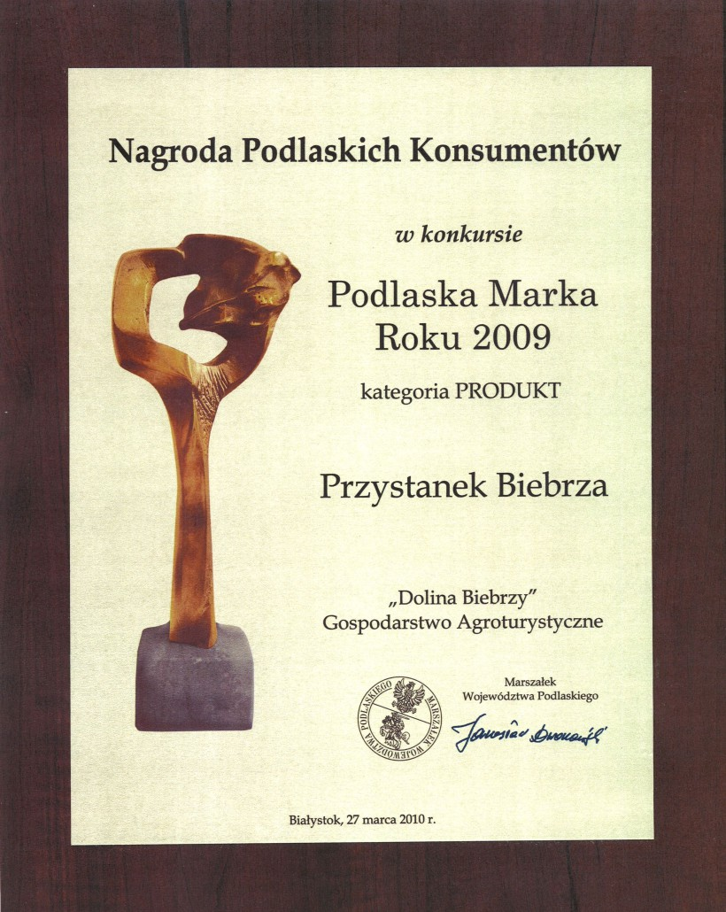 Gospodarstwo Agroturystyczne DOLINA BIEBRZY laureatem konkursu Podlaska Marka Roku 2009